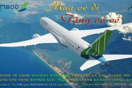 Bamboo Airways khuyến mại: MUA VÉ ĐI TẶNG VÉ VỀ